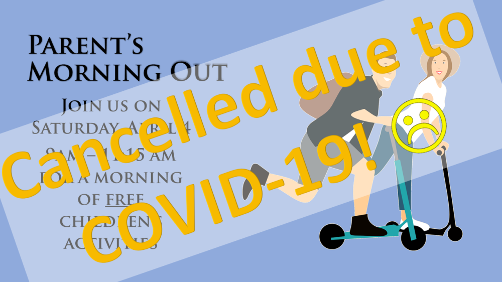 Parents Morning Out 4.4.2020 - Cancelled
