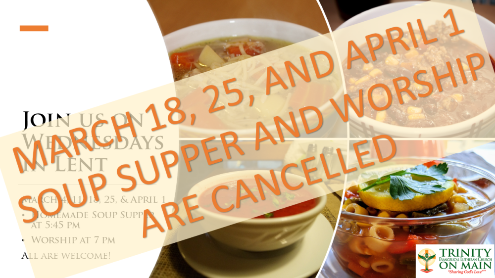 Soup Supper and Worship Cancelled2